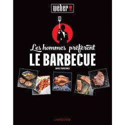 WEBER Livre de recettes `Les hommes préferent le barbecue`